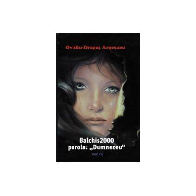 Balchis 2000, Parola: 'Dumnezeu'