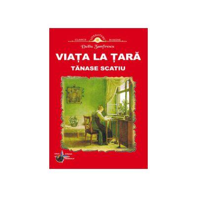 Viata la tara - Tanase Scatiu