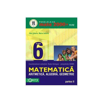 Mate 2000+11/12 clasa a VI-a. Aritmetica, algebra, geometrie - Partea II