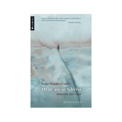 20 de ani in Siberia - Amintiri din viata