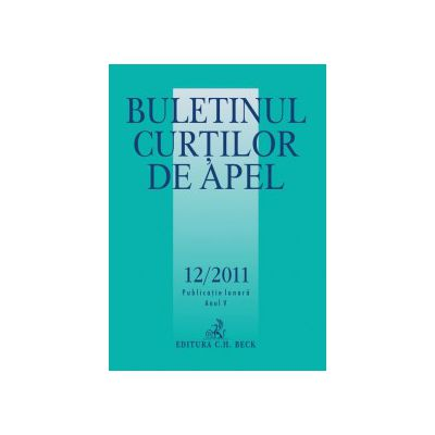 Buletinul Curtilor de Apel, Nr. 12/2011