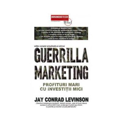 Guerrilla marketing - Profituri mari cu investitii mici