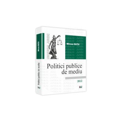 Politici publice de mediu 2012