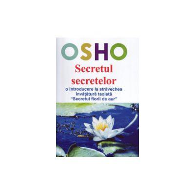 Secretul secretelor - O introducere la stravechea invatatura taoista