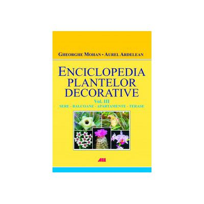 Enciclopedia plantelor decorative, Vol. 3