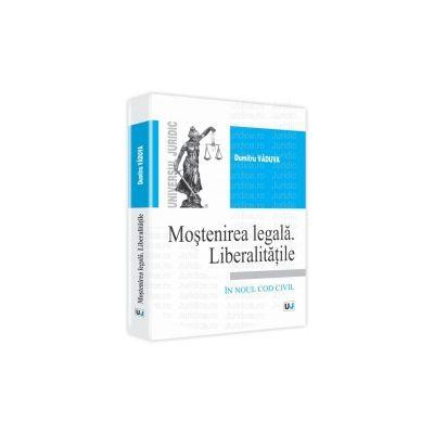 Mostenirea legala - Liberalitatile In noul cod civil