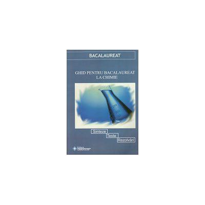 Bacalaureat 2013 - Ghid pentru bacalaureat la chimie Organica si Anorganica - Sinteze, teste, rezolvari