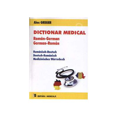 Dictionar medical Roman-German, German-Roman - Editia a II-a