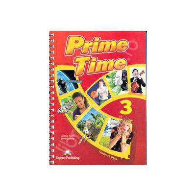 Prime Time 3, B1+ Teachers Book, pentru clasa a VII-a