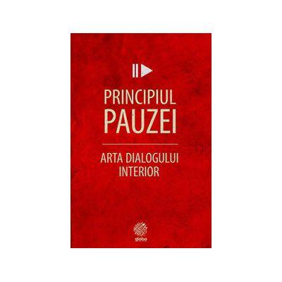 Principiul pauzei, arta dialogului interior
