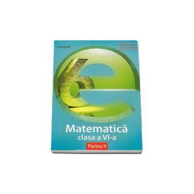 Esential matematica clasa a VI-a. Partea a II-a