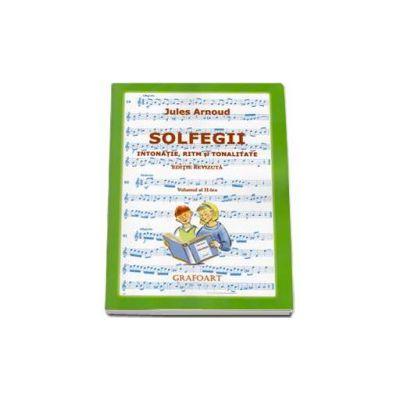 Solfegii. Intonatie, ritm si tonalitate. Vol 2