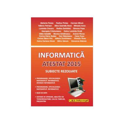 Informatica, atestat 2015 cu subiecte rezolvate