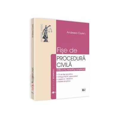 Fise de procedura civila - Editia a II-a, revizuita si completata
