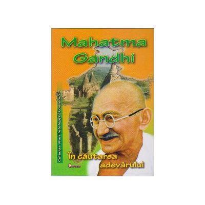 In cautarea adevarului (Mahatma Gandhi)