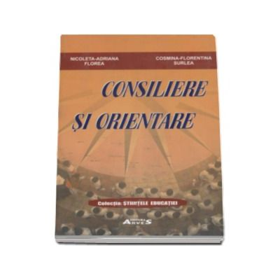 Consiliere si Orientare (Colectia Stiintele Educatiei)