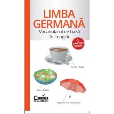 Limba germana - Vocabularul de baza in imagini (Cu transcriere fonetica)