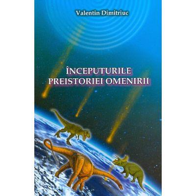 Inceputurile preistoriei omenirii