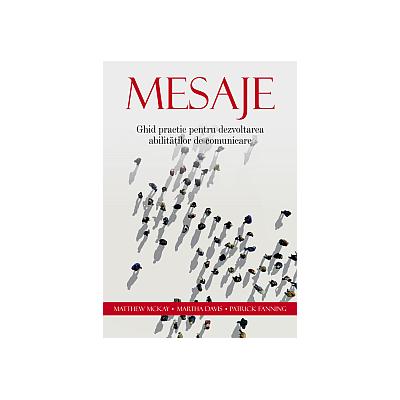 Mesaje - Ghid practic pentru dezvoltarea abilitatilor de comunicare
