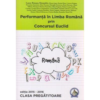 Performanta in Limba Romana prin Concursul Euclid la Clasa Pregatitoare, editia 2015-2016