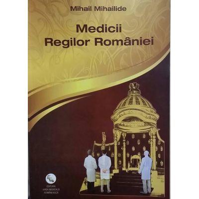 Medicii Regilor Romaniei