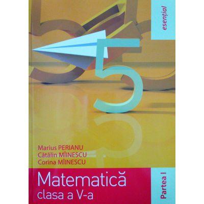 Esential. Matematica clasa a V-a. Partea 1