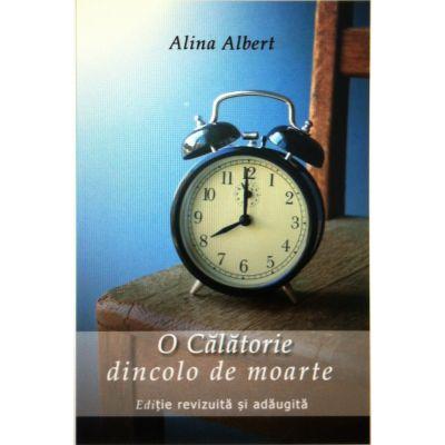 O calatorie dincolo de moarte (Alina Albert)