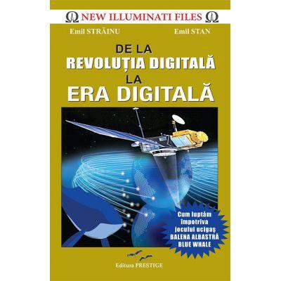 De la Revolutia digitala la Era digitala (Emil Strainu)