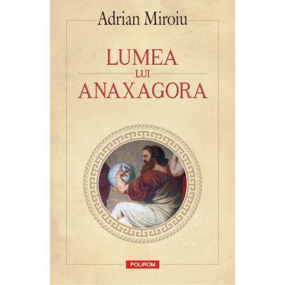Lumea lui Anaxagora