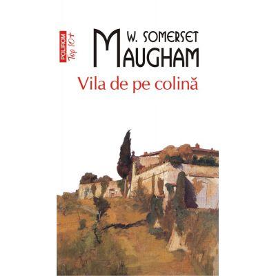 Vila de pe colina - W. Somerset Maugham