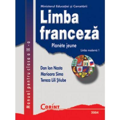 Limba franceza L1 - Manual pentru clasa a IX-a (Dan Ion Nasta)