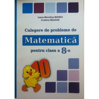 Culegere de probleme. Matematica pentru clasa a VIII-a (PUISORUL)