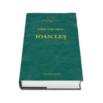 Liber Amicorum IOAN LES. Contributii la studiul dreptului privat - Teodor Bodoasca
