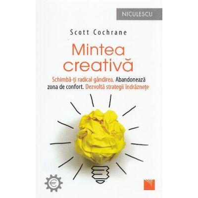 Mintea creativa (Scott Cochrane)