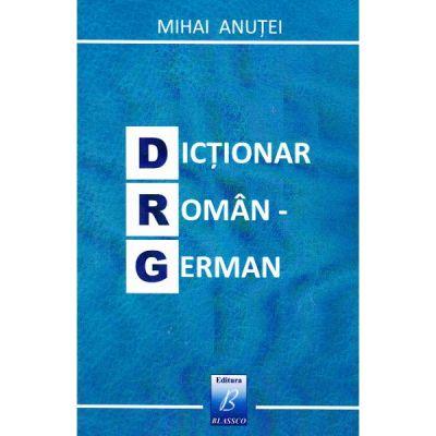 Dictionar roman-german - Mihai Anutei