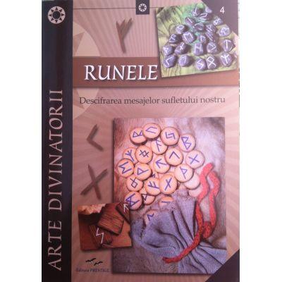 Runele - Descifrarea mesajelor sufletului nostru