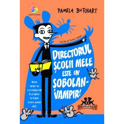 Directorul scolii mele este un sobolan-vampir!