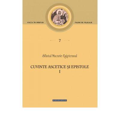 Cuvinte ascetice si epistole, volumul 1
