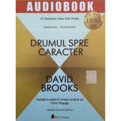 Drumul spre caracter (audiobook: 13 ore si 55 minute)