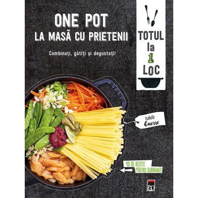 One Pot - La masa cu prietenii