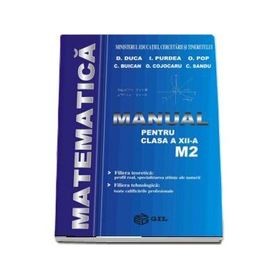 Matematica, manual pentru clasa a XII-a M2 - D. Duca