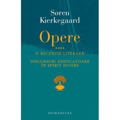 Soren Kierkegaard Opere IV