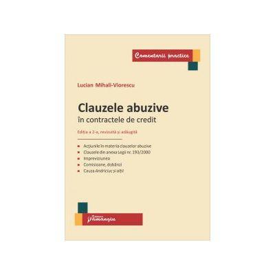 Clauzele abuzive in contractele de credit. Editia a 2-a, revizuita si adaugita (Lucian Mihali-Viorescu)
