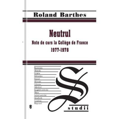 Neutrul, note de curs la College de France 1977-1978