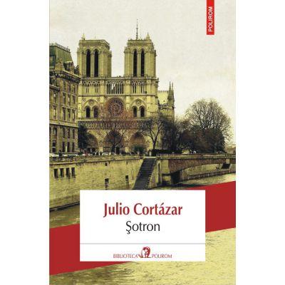 Julio Cortazar - Sotron (editia 2018)