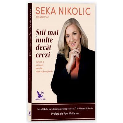 Stii mai multe decat crezi (Seka Nikolic)
