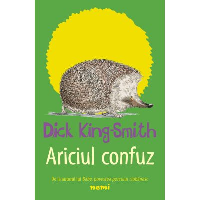 Ariciul confuz - Dick King Smith