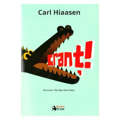 Crant! - Carl Hiaasen