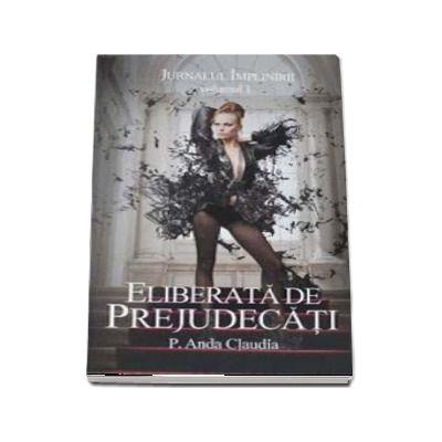 Eliberata de prejudecati - P. Anda Claudia
