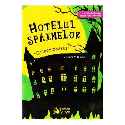 Hotelul spaimelor - Colectionarul